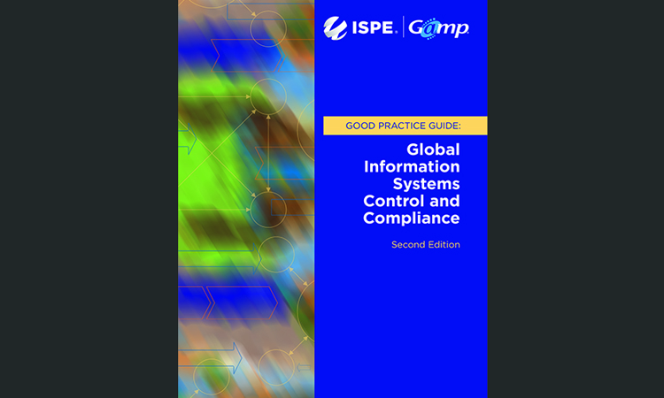 ISPE GAMP® Good Practice Guide: Global Information Systems Control and Compliance (Second Edition)