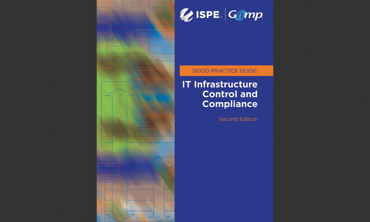 ISPE GAMP® Good Practice Guide: IT Infrastructure Control & Compliance