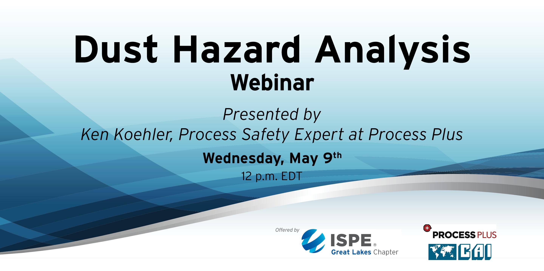 Great Lakes Chapter - Dust Hazard Analysis Webinar   Great