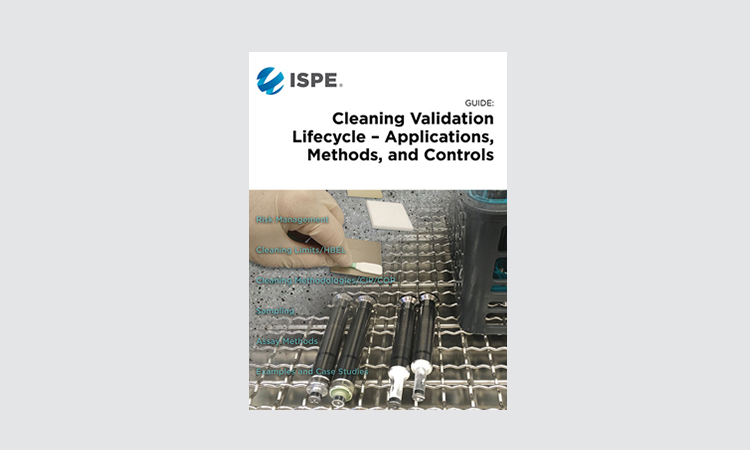 Insights into NEW ISPE Guide: Cleaning Validation Lifecycle – Applications, Methods, & Controls