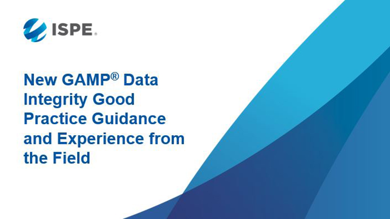 New GAMP® Data Integrity Good Practice Guidance and Experience from the Field