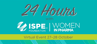 24 Hours With ISPE Women in Pharma®