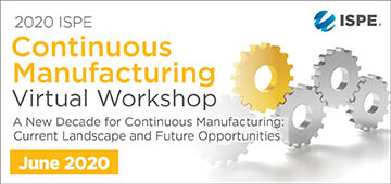 2020 ISPE Continuous Manufacturing Virtual Workshop