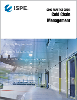 good practice guide cold chain management ispe international rh ispe org ispe good practice guide cold chain management published may 2011 ispe good practice guide cold chain management (2011)