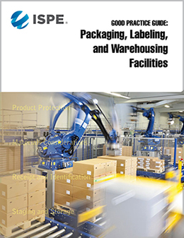 Good Practice Guide: Packaging, Labeling, & Warehousing Facilities