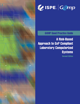 GAMP® Good Practice Guide for GxP Compliant Lab Computerized Systems