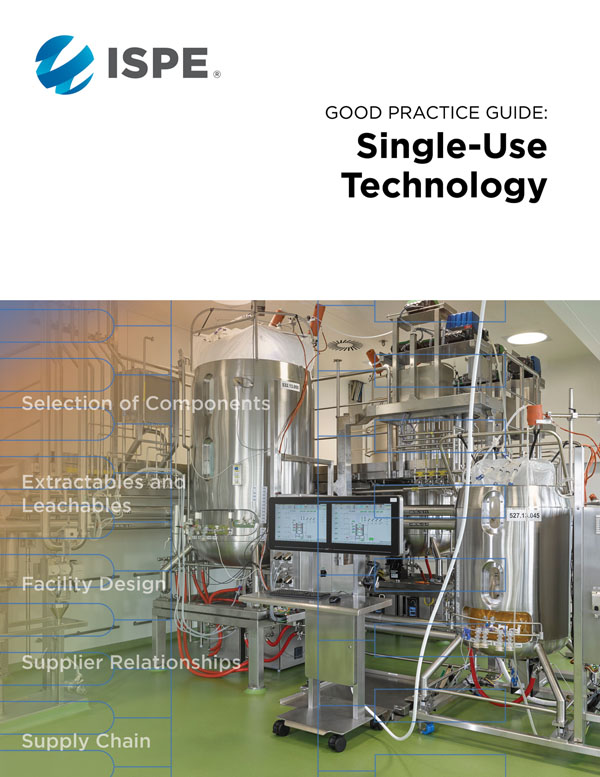 ISPE Good Practice Guide: Single-Use Technology