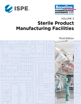 ISPE Baseline® Guide: Sterile Product Manufacturing Facilities (Third Edition)