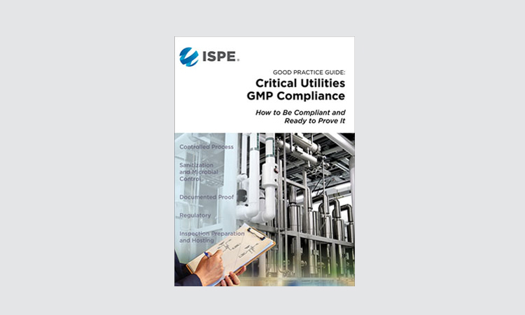 Bridging Communication Gap Between Critical Utilities & Regulators: NEW ISPE Critical Utilities GMP Compliance Guide
