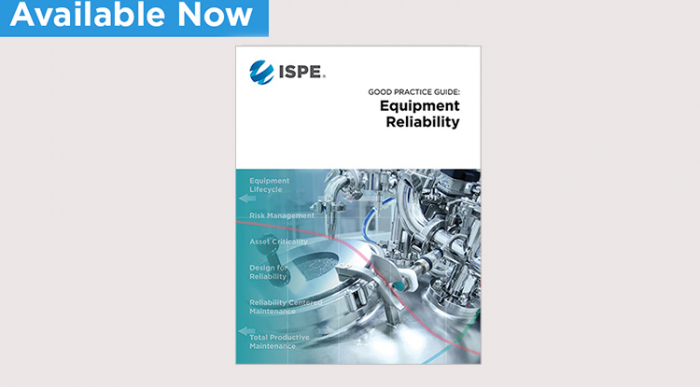ISPE Good Practice Guide: Equipment Reliability