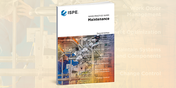 ISPE Good Practice Guide: Maintenance 2nd Edition