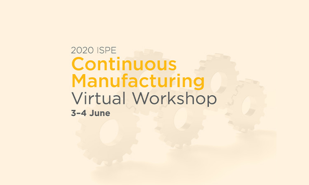 2020 ISPE Continuous Manufacturing Virtual Workshop banner