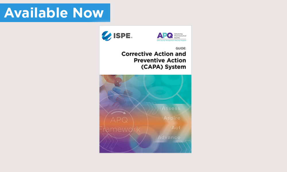 ISPE APQ Guide: Corrective Action and Preventive Action (CAPA) System