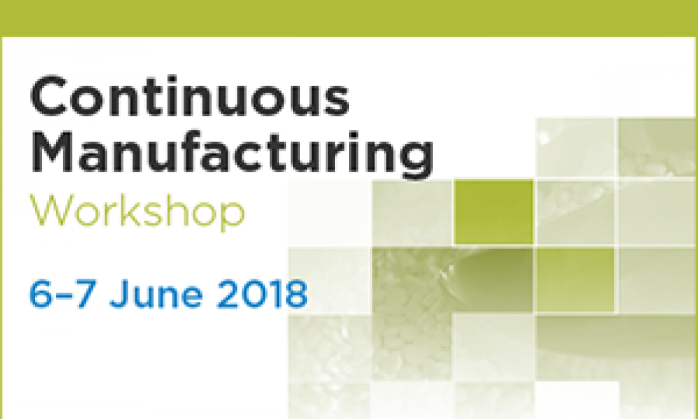 2018 ISPE Continuous Manufacturing Workshop