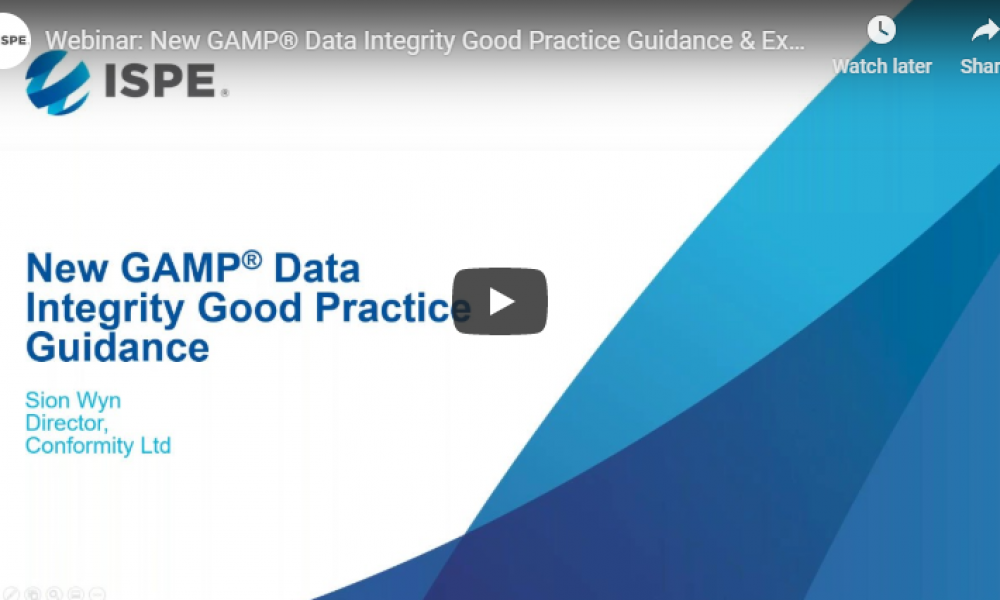 Webinar Recording: New GAMP® Data Integrity Good Practice Guidance and Experience from the Field