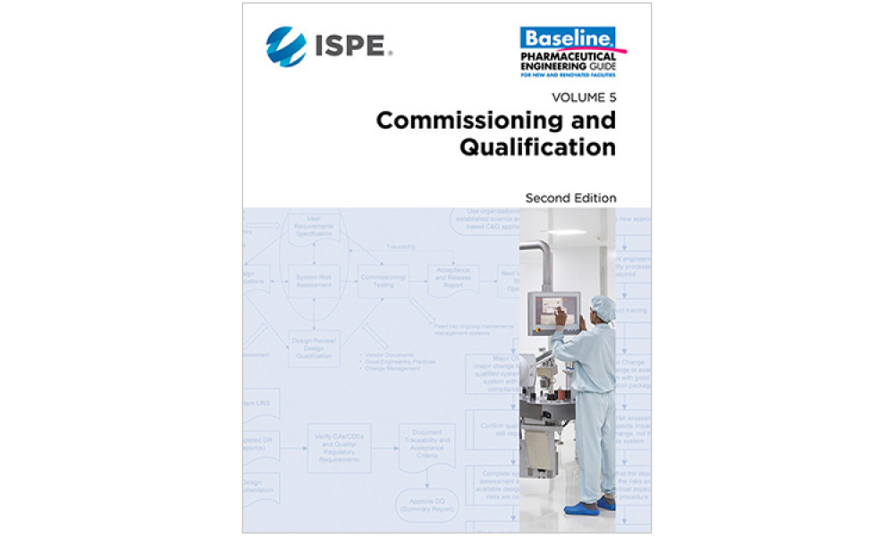 ISPE Releases ISPE Baseline Guide: Commissioning and Qualification Second Edition