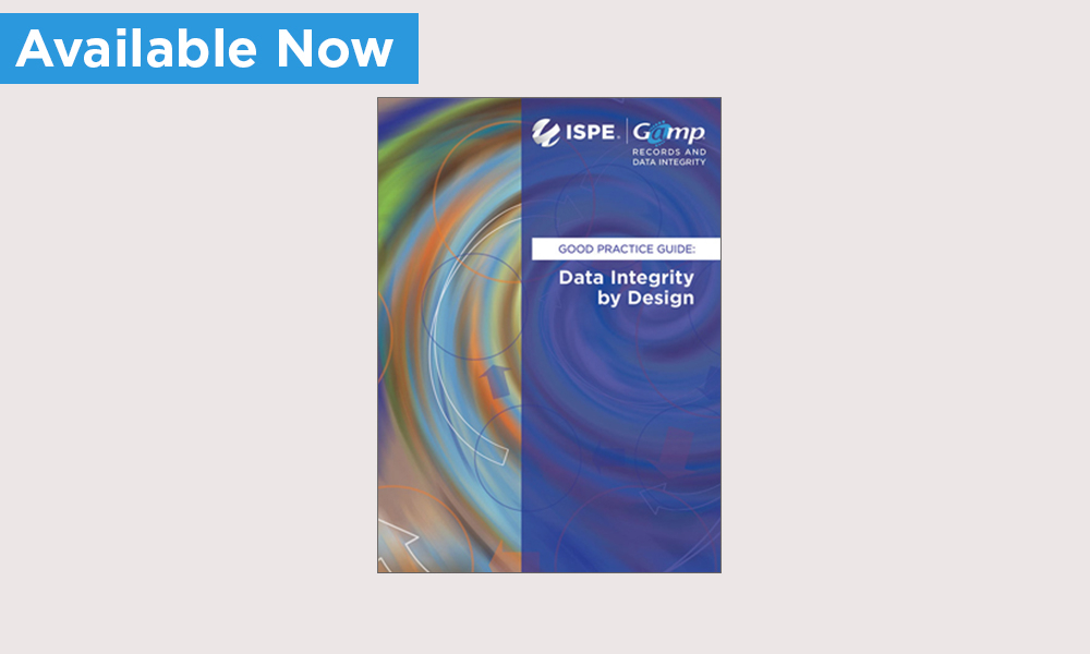 ISPE Publishes ISPE GAMP® RDI Good Practice Guide: Data Integrity by Design