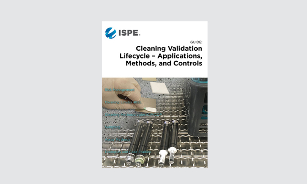 ISPE Publishes ISPE Guide: Cleaning Validation Lifecycle - Applications, Methods, and Controls