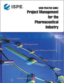 Good Practice Guide: Project Management for Pharmaceutical Industry